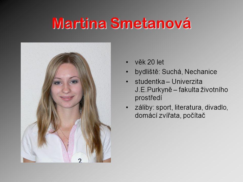Martina Smetanová věk 20 let bydliště: Suchá, Nechanice