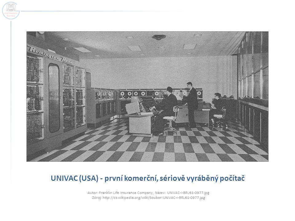 UNIVAC (USA) - první komerční, sériově vyráběný počítač