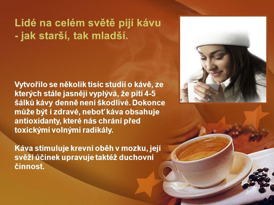 Lidé na celém světě pijí kávu - jak starší, tak mladší
