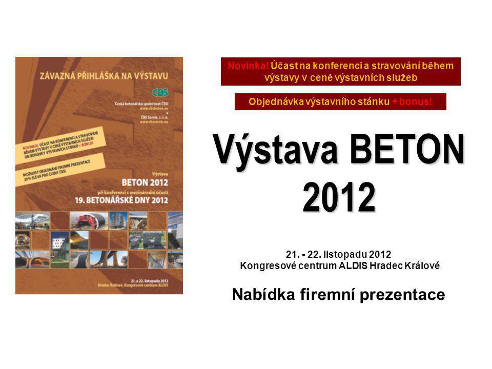 Výstava BETON 2012 Nabídka firemní prezentace