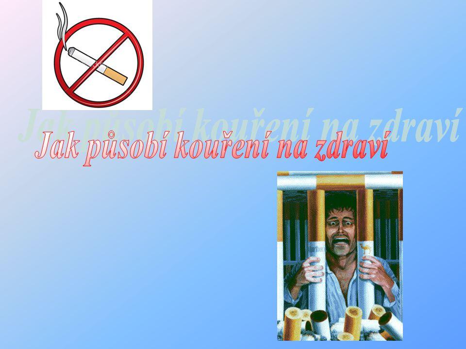 Jak působí kouření na zdraví