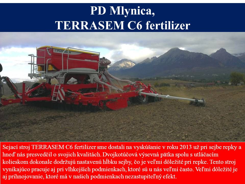 PD Mlynica, TERRASEM C6 fertilizer