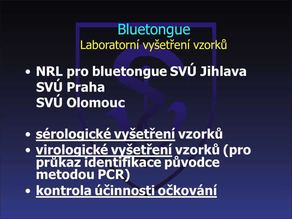 Bluetongue Laboratorní vyšetření vzorků