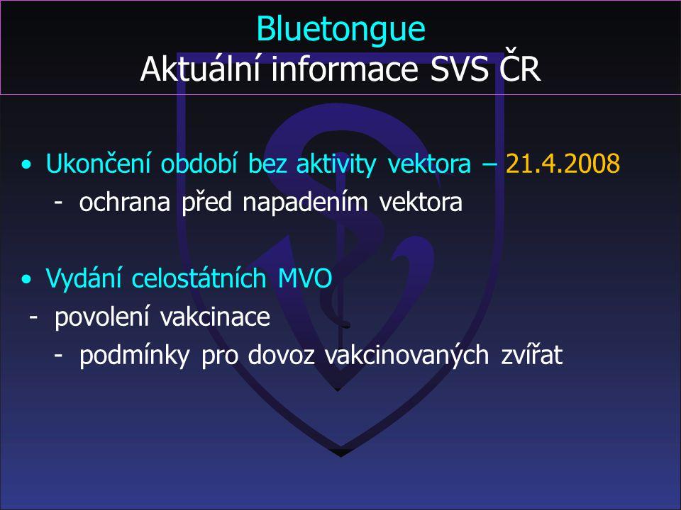 Bluetongue Aktuální informace SVS ČR