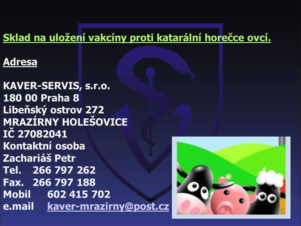 Sklad na uložení vakcíny proti katarální horečce ovcí.