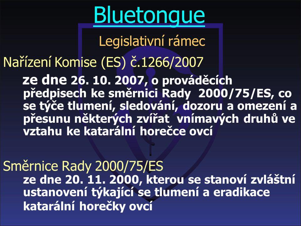 Bluetongue Legislativní rámec