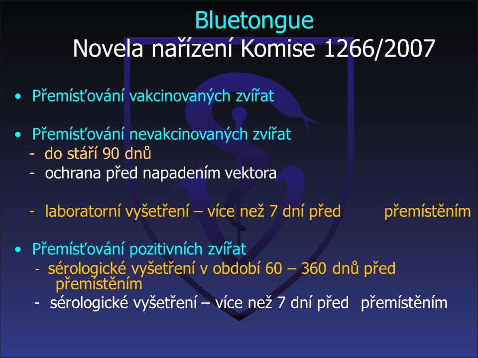 Bluetongue Novela nařízení Komise 1266/2007
