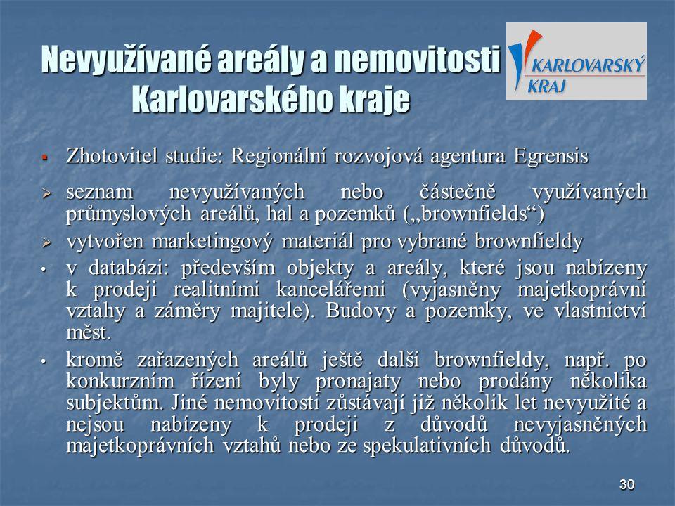 Nevyužívané areály a nemovitosti Karlovarského kraje