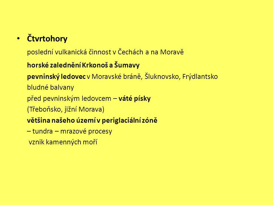 poslední vulkanická činnost v Čechách a na Moravě