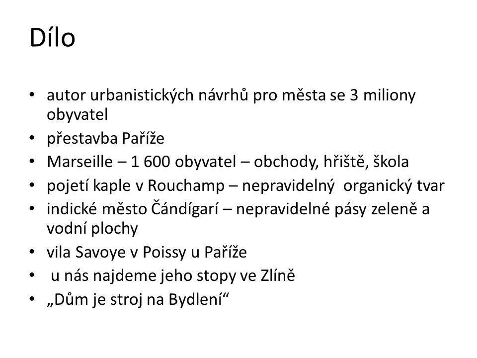 Dílo autor urbanistických návrhů pro města se 3 miliony obyvatel