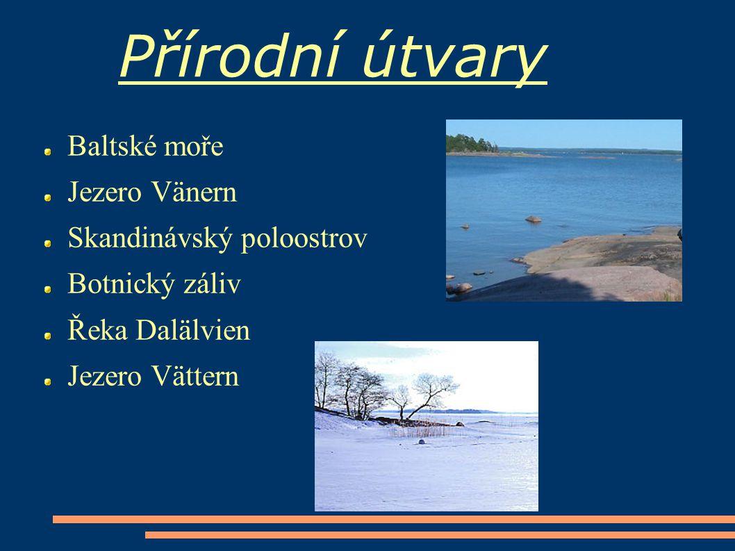 Přírodní útvary Baltské moře Jezero Vänern Skandinávský poloostrov