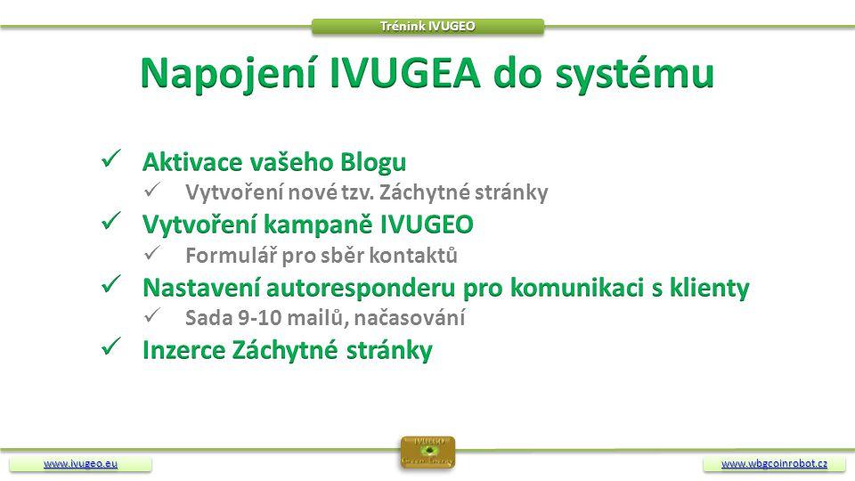 Napojení IVUGEA do systému