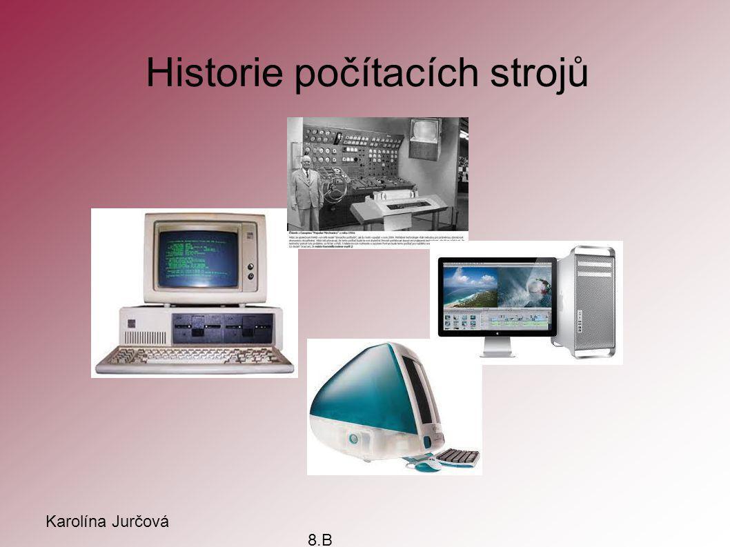 Historie počítacích strojů