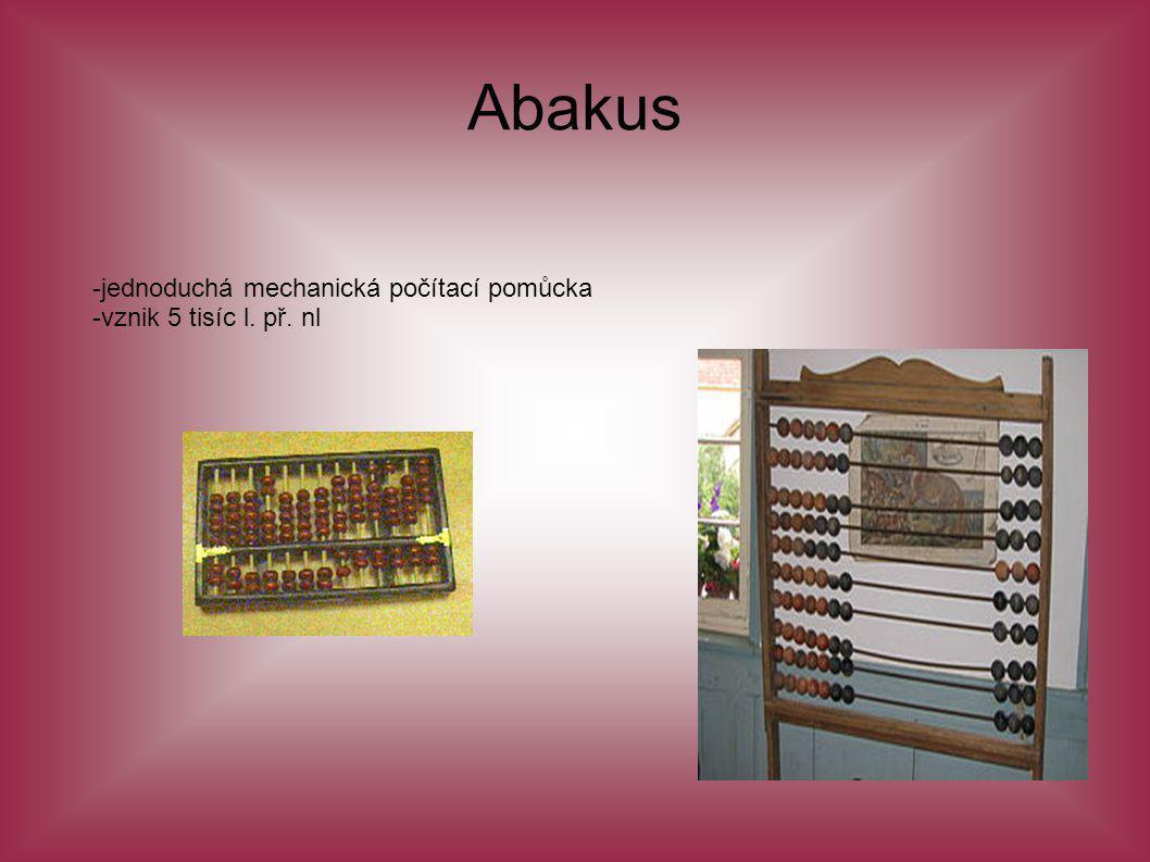 Abakus -jednoduchá mechanická počítací pomůcka