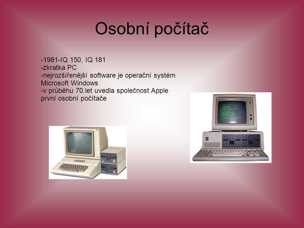 Osobní počítač -1981-IQ 150, IQ 181 -zkratka PC