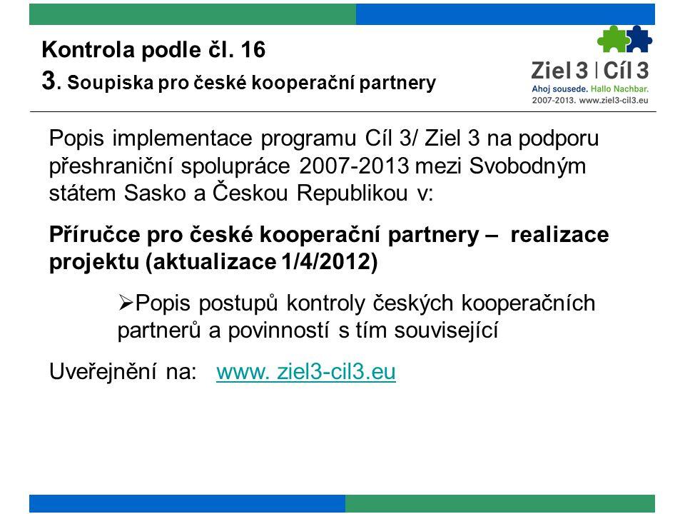Kontrola podle čl. 16 3. Soupiska pro české kooperační partnery