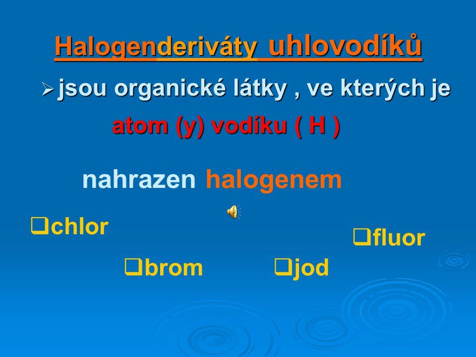 Halogenderiváty uhlovodíků