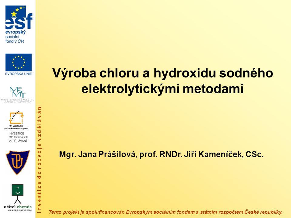Výroba chloru a hydroxidu sodného elektrolytickými metodami