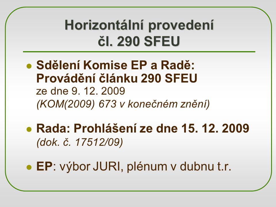 Horizontální provedení čl. 290 SFEU