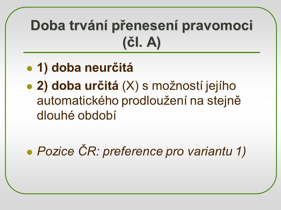 Doba trvání přenesení pravomoci (čl. A)