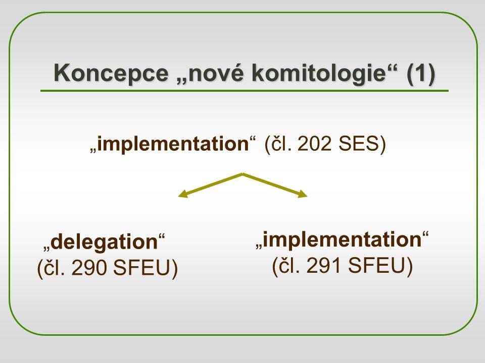 "Koncepce ""nové komitologie (1)"