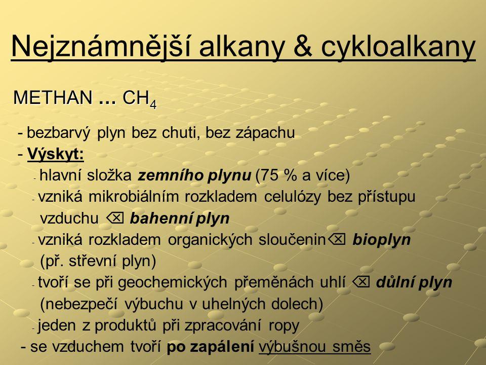 Nejznámnější alkany & cykloalkany