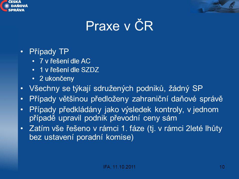 Praxe v ČR Případy TP Všechny se týkají sdružených podniků, žádný SP