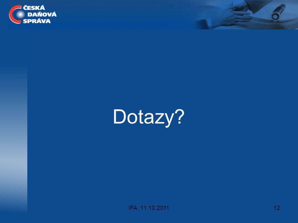 Dotazy IFA, 11.10.2011