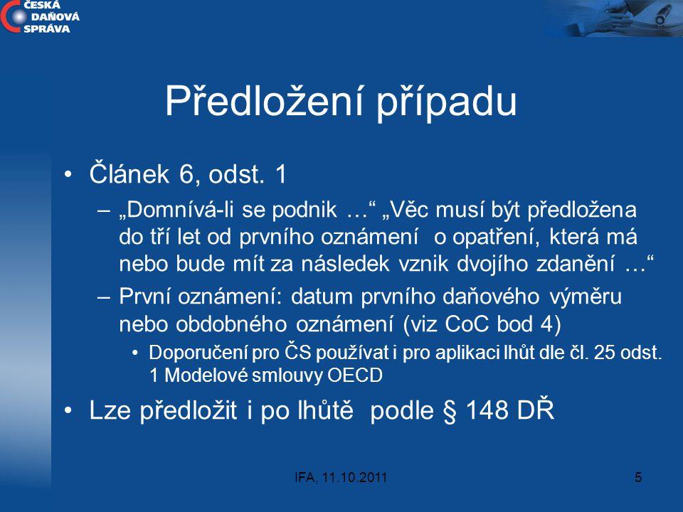 Předložení případu Článek 6, odst. 1