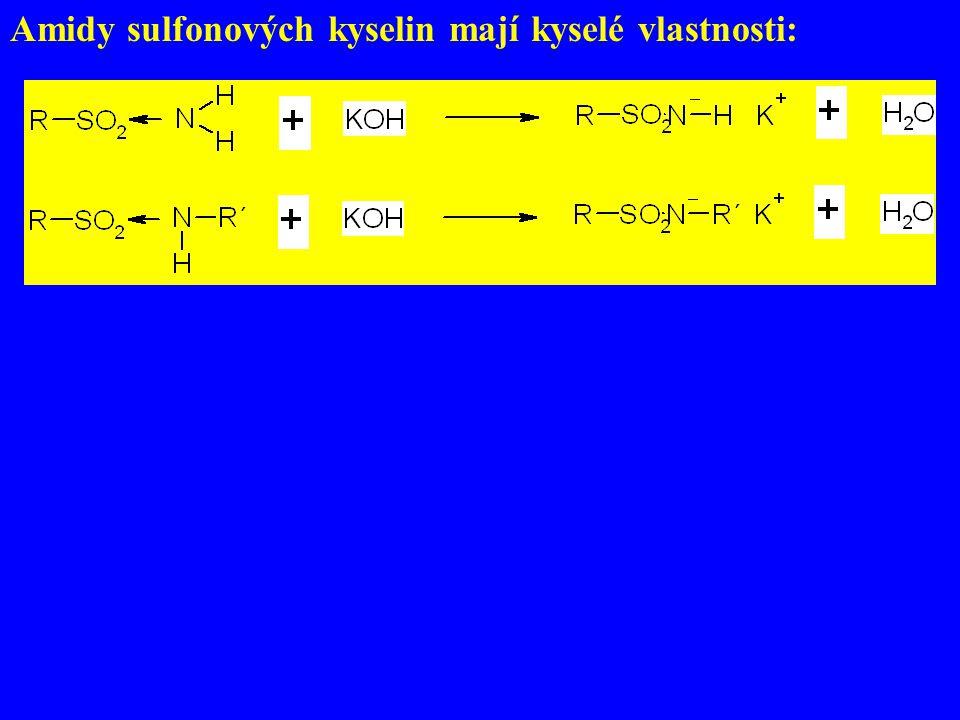 Amidy sulfonových kyselin mají kyselé vlastnosti: