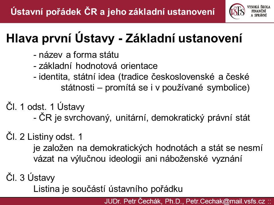 Ústavní pořádek ČR a jeho základní ustanovení