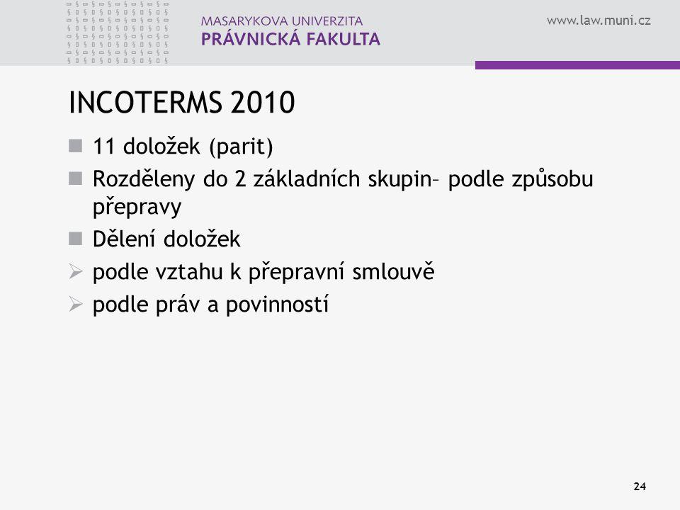 INCOTERMS 2010 11 doložek (parit)