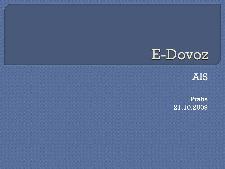 E-Dovoz AIS Praha 21.10.2009