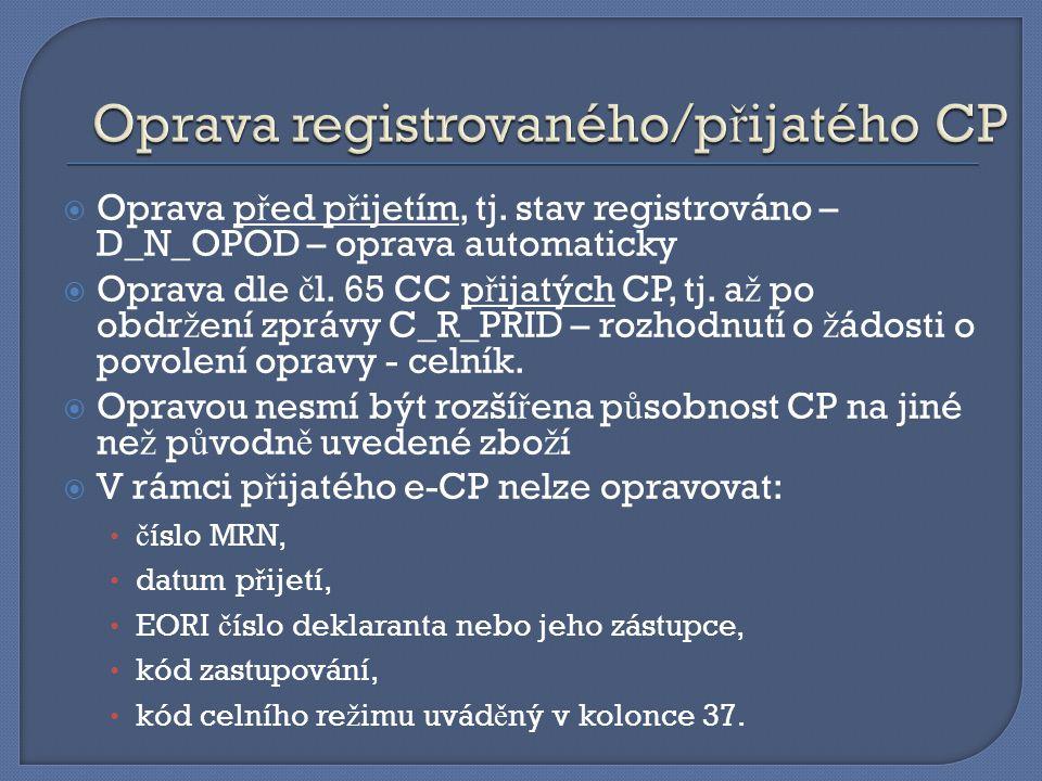 Oprava registrovaného/přijatého CP