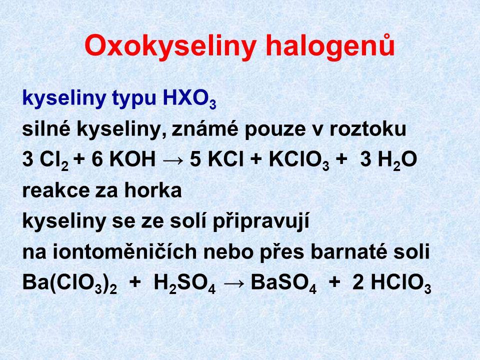 Oxokyseliny halogenů kyseliny typu HXO3