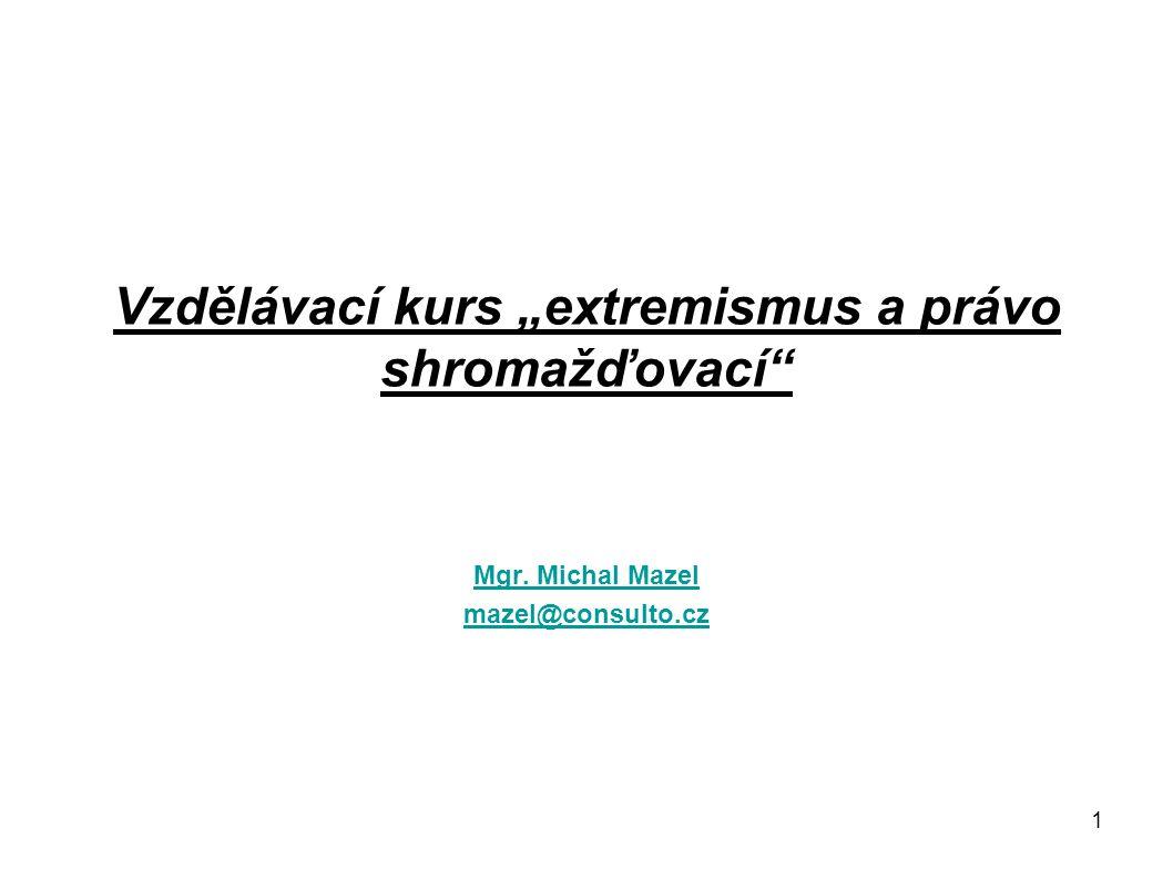 """Vzdělávací kurs """"extremismus a právo shromažďovací"""