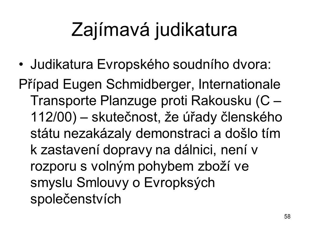 Zajímavá judikatura Judikatura Evropského soudního dvora: