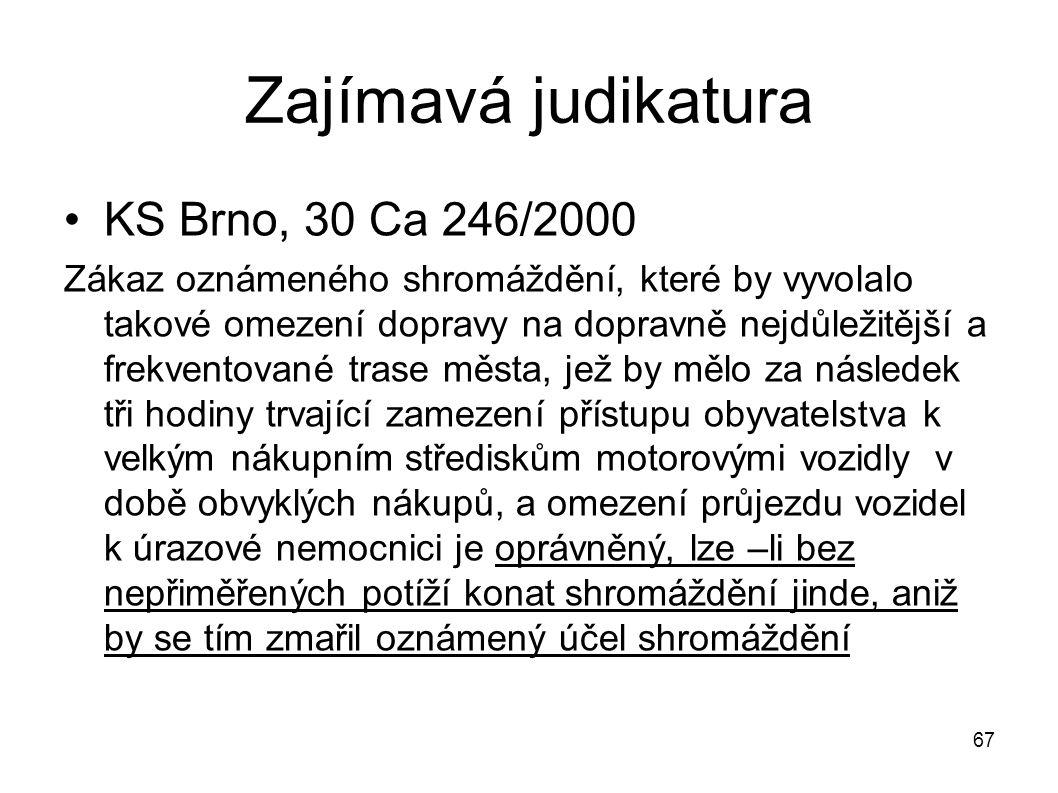 Zajímavá judikatura KS Brno, 30 Ca 246/2000