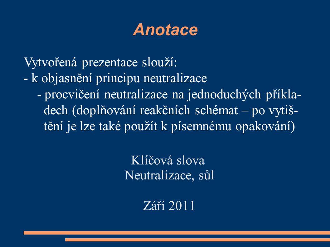 Klíčová slova Neutralizace, sůl Září 2011