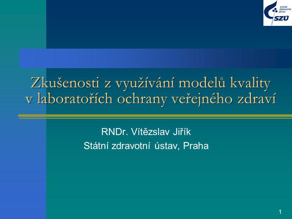 RNDr. Vítězslav Jiřík Státní zdravotní ústav, Praha