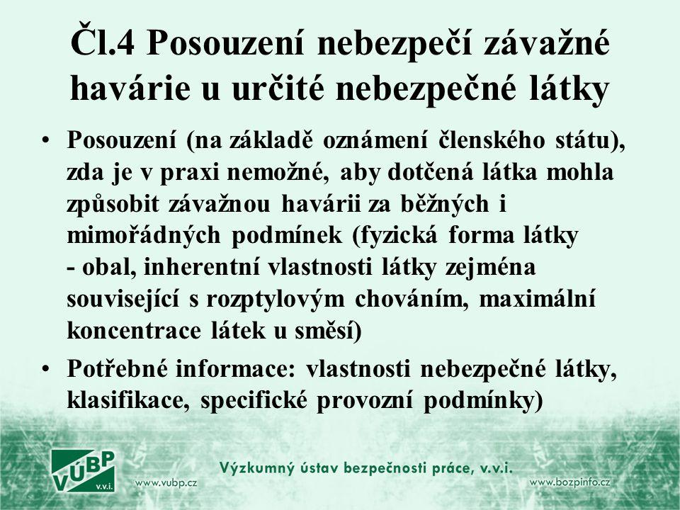 Čl.4 Posouzení nebezpečí závažné havárie u určité nebezpečné látky