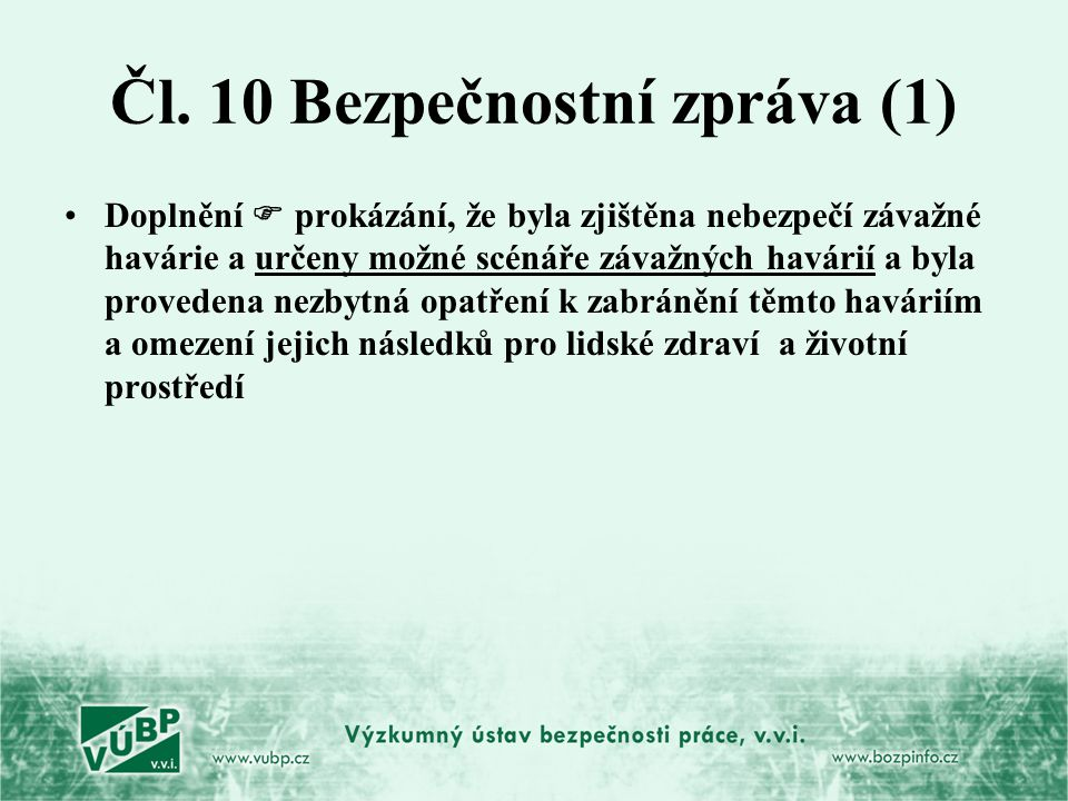 Čl. 10 Bezpečnostní zpráva (1)