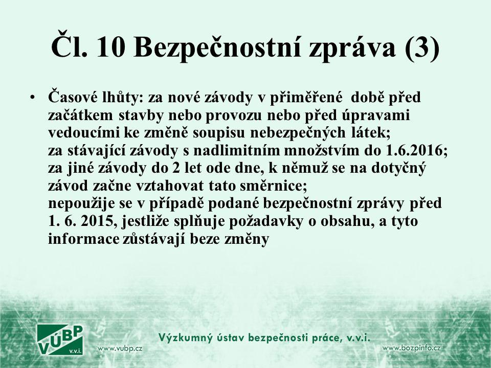 Čl. 10 Bezpečnostní zpráva (3)