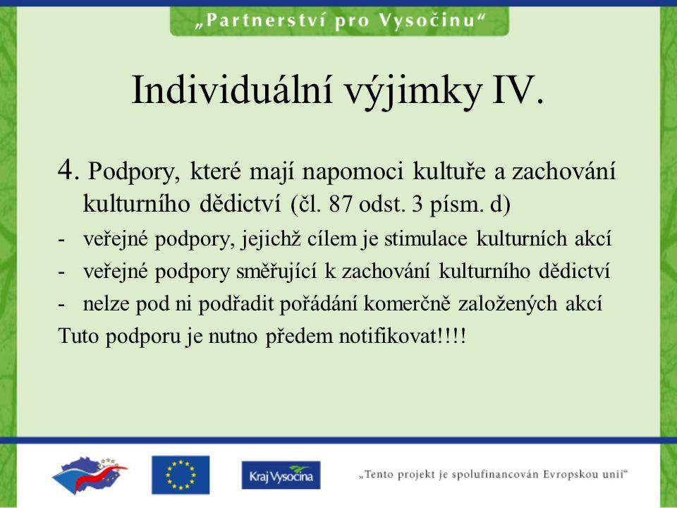 Individuální výjimky IV.