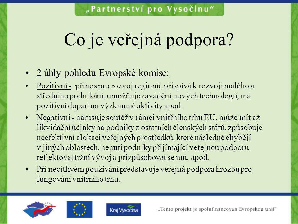 Co je veřejná podpora 2 úhly pohledu Evropské komise: