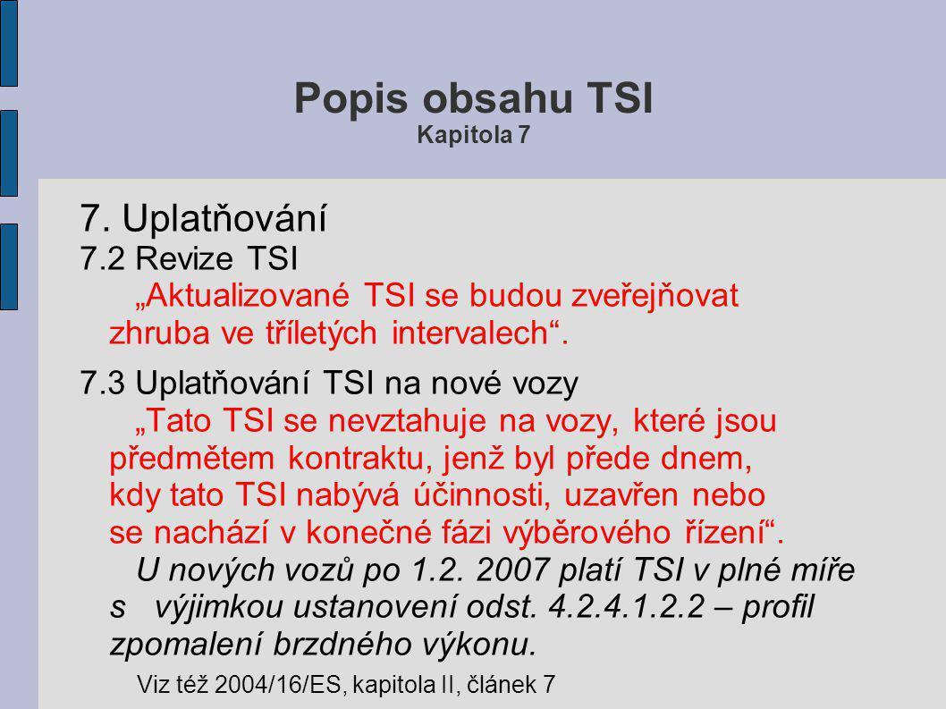 Popis obsahu TSI Kapitola 7