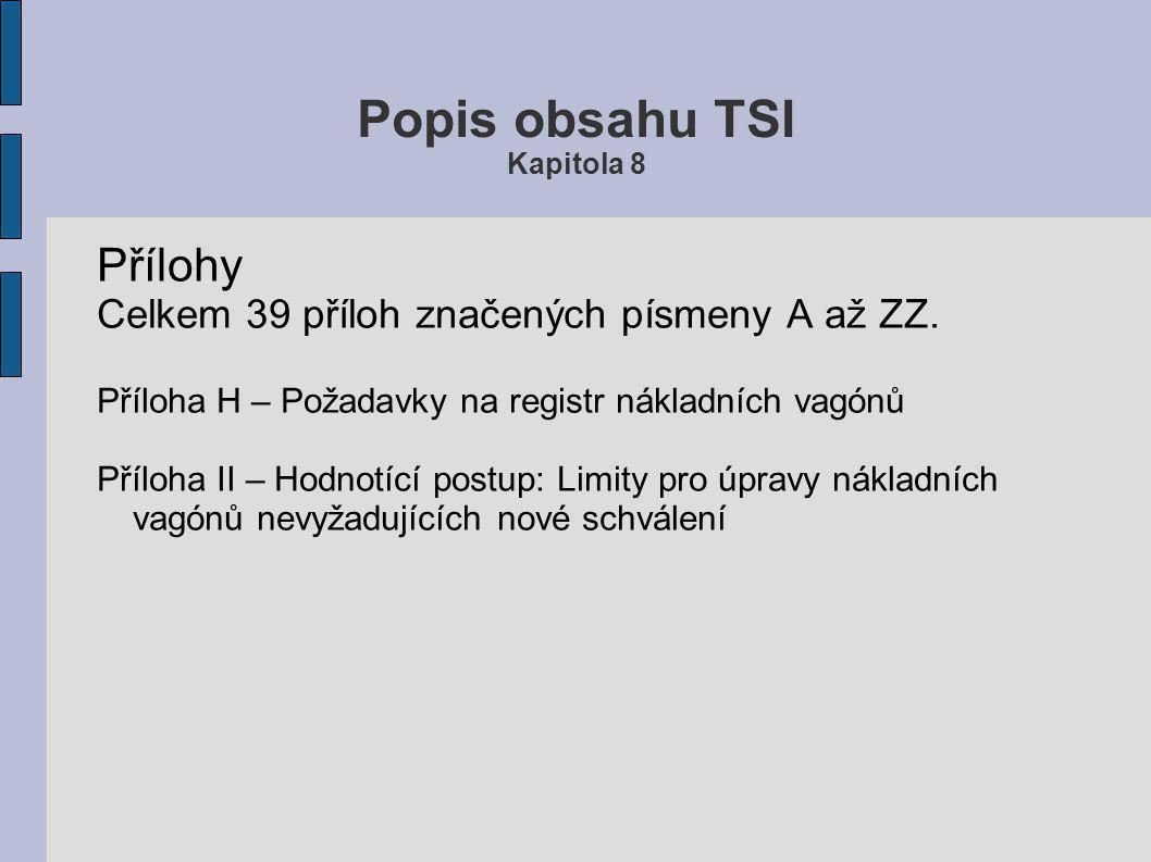 Popis obsahu TSI Kapitola 8