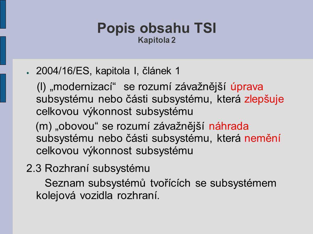 Popis obsahu TSI Kapitola 2