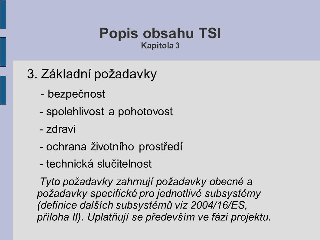 Popis obsahu TSI Kapitola 3