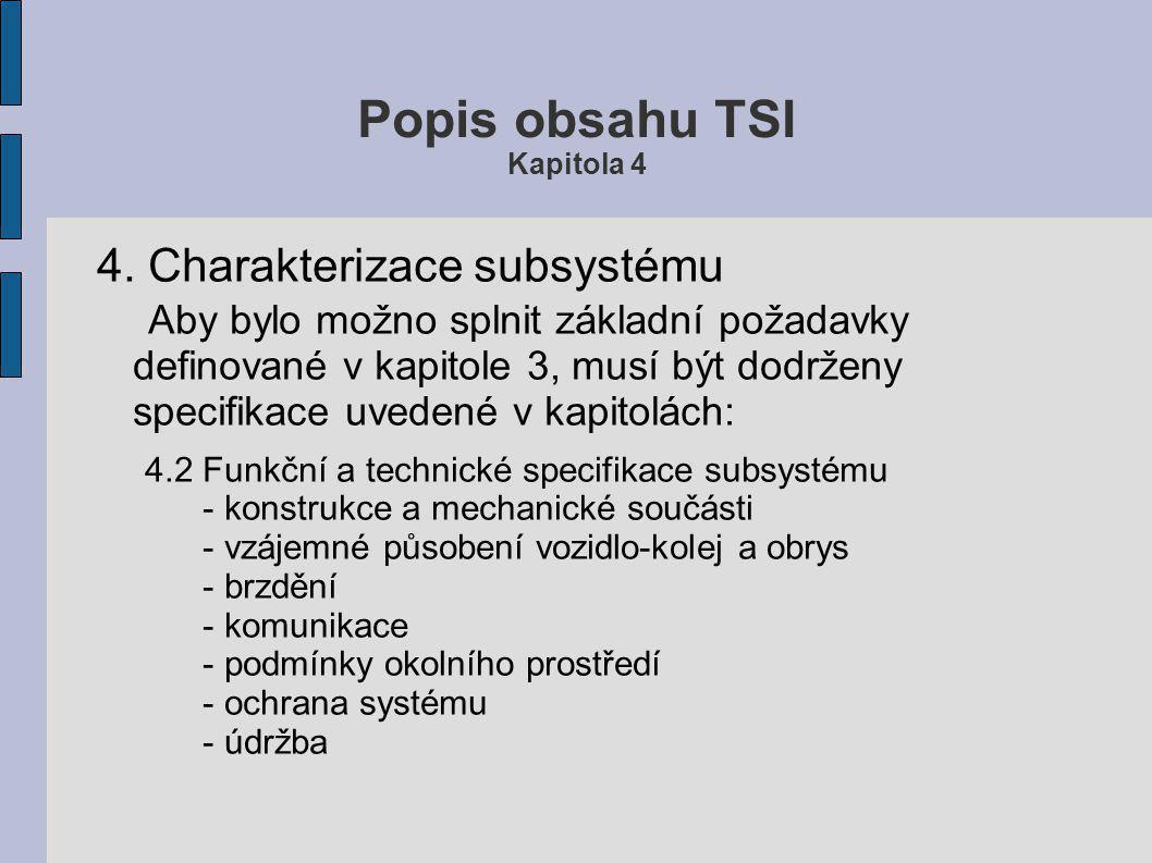 Popis obsahu TSI Kapitola 4